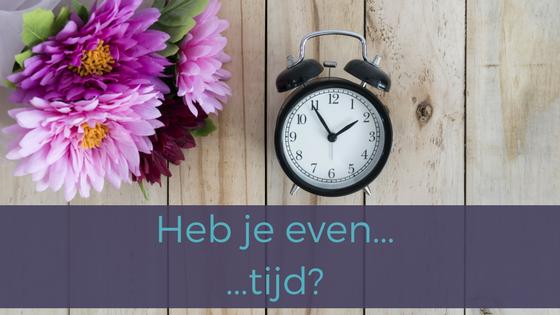 Heb je even… tijd?